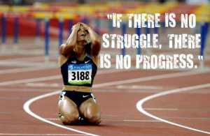 No Struggle, No Progress